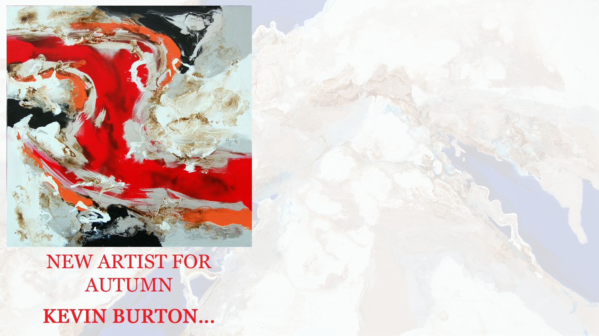 Introducing the original abstract expressionist collection from Kevin Burton